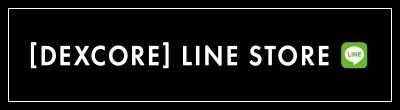 [DEXCORE] LINE STORE